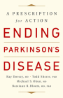 Ending Parkinson's Disease: A Prescription for Action Cover Image