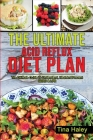 The Ultimate Acid Reflux Diet Plan: The Ultimate Guide To Understand, Heal And Prevent GERD & LPR. Cover Image