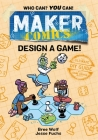 Maker Comics: Design a Game! Cover Image
