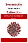 Ivermectin to Prevent Extinction Cover Image