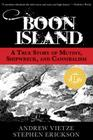 Boon Island: A True Story of Mutiny, Shipwreck, and Cannibalism Cover Image