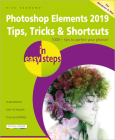 Photoshop Elements 2019 Tips, Tricks & Shortcuts in Easy Steps Cover Image