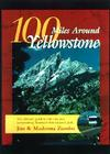 100 Miles Around Yellowstone: The Ultimate Guide to the Vast Area Surrounding America's First National Park Cover Image