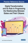 Digital Transformation and Its Role in Progressing the Relationship Between States and Their Citizens Cover Image
