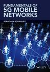 Fundamentals of 5g Mobile Networks Cover Image