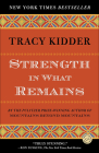 Strength in What Remains (Random House Reader's Circle) Cover Image
