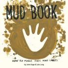 Mud Book: How to Make Pies and Cakes Cover Image