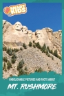 Unbelievable Pictures and Facts About Mt. Rushmore Cover Image