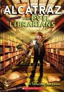 Alcatraz #1: Alcatraz Versus the Evil Librarians Cover Image