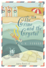 The Crime and the Crystal (Andrew Basnett #3) Cover Image