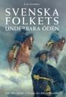Svenska folkets underbara öden: Karl XII: s tid från 1710 samt den äldre frihetstiden (Band V) Cover Image