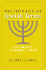 Dictionary of Jewish Terms: A Guide to the Language of Judaism Cover Image