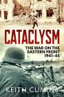 Cataclysm: The War on the Eastern Front, 1941-45 Cover Image