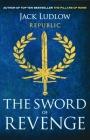 The Sword of Revenge (Republic #2) Cover Image
