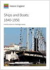 Ships and Boats: 1840 to 1950: Introductions to Heritage Assets (Historic England) Cover Image