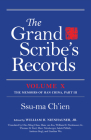 The Grand Scribe's Records, Volume X: Volume X: The Memoirs of Han China, Part III Cover Image