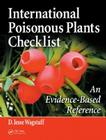 International Poisonous Plants Checklist: An Evidence-Based Reference Cover Image
