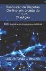 Resolução de Disputas On-line: um projeto de futuro: RDO, Justiça 4.0 e Inteligência artificial Cover Image