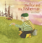 The Fox and the Fisherman Cover Image