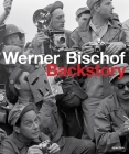 Werner Bischof: Backstory Cover Image