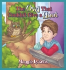 The Owl That Couldn't Give a Hoot Cover Image