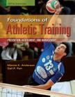 Foundations of Athletic Training: Prevention, Assessment, and Management Cover Image