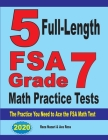 5 Full-Length FSA Grade 7 Math Practice Tests: The Practice You Need to Ace the FSA Math Test Cover Image