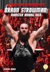 Braun Strowman: Monster Among Men (Wrestling Biographies) Cover Image