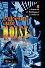 Environmental Urban Noise (Advances in Ecological Sciences #8) Cover Image
