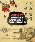 Guide to Chinese Painting and Calligraphy Traditional Techniques Cover Image
