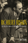 Robert Riskin: The Life and Times of a Hollywood Screenwriter Cover Image