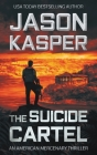 The Suicide Cartel: A David Rivers Thriller Cover Image
