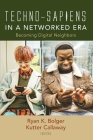 Techno-Sapiens in a Networked Era Cover Image