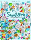 The Sweary Coloring Book for Adults: 50 Filthy Swears Cover Image