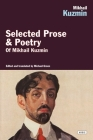 Mikhail Kuzmin: Selected Prose & Poetry Cover Image