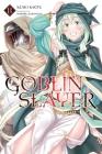 Goblin Slayer, Vol. 11 (light novel) (Goblin Slayer (Light Novel) #11) Cover Image