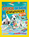 Stuck Inside Creativity Book: Cutouts, Games, Stencils, Stickers (National Geographic Kids) Cover Image