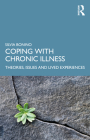 Coping with Chronic Illness: Theories, Issues and Lived Experiences Cover Image