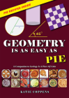 Geometry Is as Easy as Pie (A Piece of Cake) Cover Image
