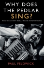 Why Does The Pedlar Sing? Cover Image