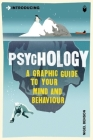 Introducing Psychology: A Graphic Guide (Introducing (Icon Books)) Cover Image