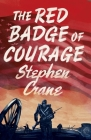 The Red Badge of Courage (Alma Junior Classics) Cover Image