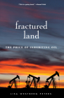 Fractured Land: The Price of Inheriting Oil Cover Image