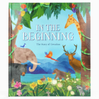 In the Beginning: The Story of Creation Cover Image