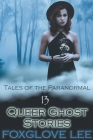 13 Queer Ghost Stories Cover Image
