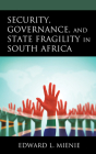 Security, Governance, and State Fragility in South Africa Cover Image