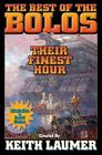 The Best of the Bolos: Their Finest Hour Cover Image