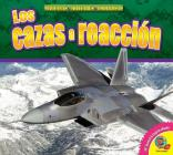 Los Cazas a Reaccion (Fighter Jets) (Maquinas Militares Poderosas (Mighty Military Machines)) Cover Image