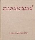 Annie Leibovitz: Wonderland Cover Image