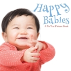 Happy Babies, A No Text Picture Book: A Calming Gift for Alzheimer Patients and Senior Citizens Living With Dementia Cover Image
